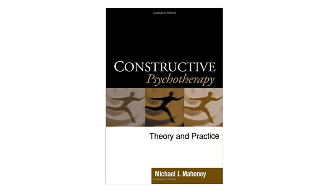 (English) Constructive Psychotherapy: Theory and Practice